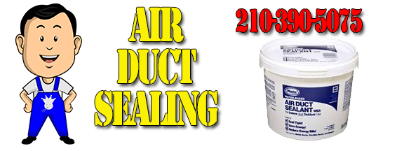 Benefits of air duct sealing San Antonio