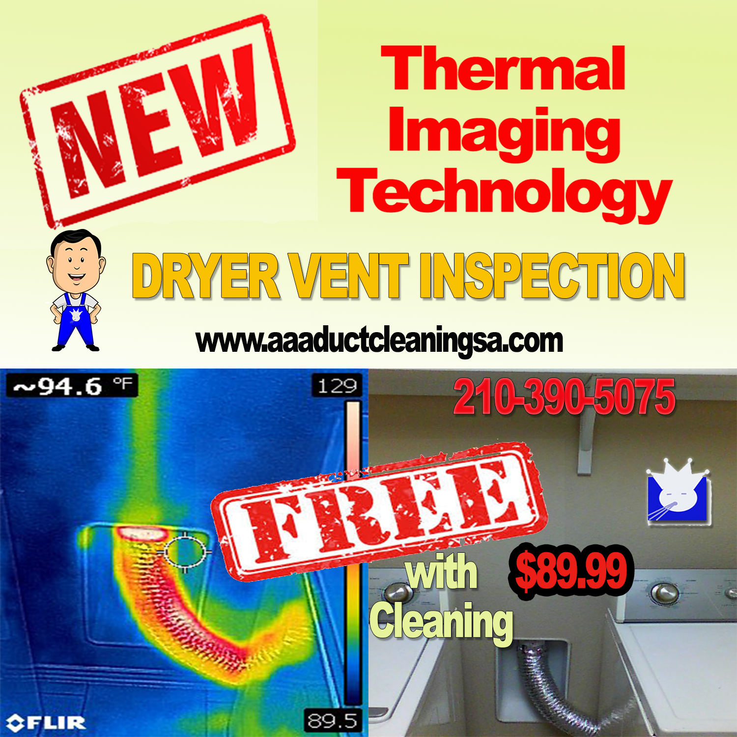 AAA Duct Cleaning provides dryer vent duct inspections and dryer vent cleaning services San Antonio for 89.99. Our dryer vent cleaning service provides customers with free thermal imaging of their dryer vent San Antonio. Dryer vent thermal imaging helps customers and technicians better understand what is going on with their dryer vent and how the duct is exhausting heat.San Antonio if your dryer vent is showing signs of collecting too much let contact AAA Duct Cleaning at 210-390-5075 to schedule your next professional dryer vent cleaning.